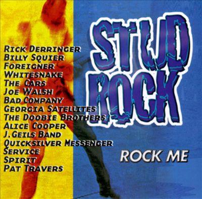 Champions of Rock-n-Roll, Vol. 2: Stud Rock - Rock Me