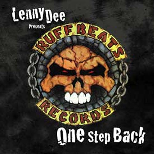 Lenny Dee Presents Ruff Beats: One Step Back