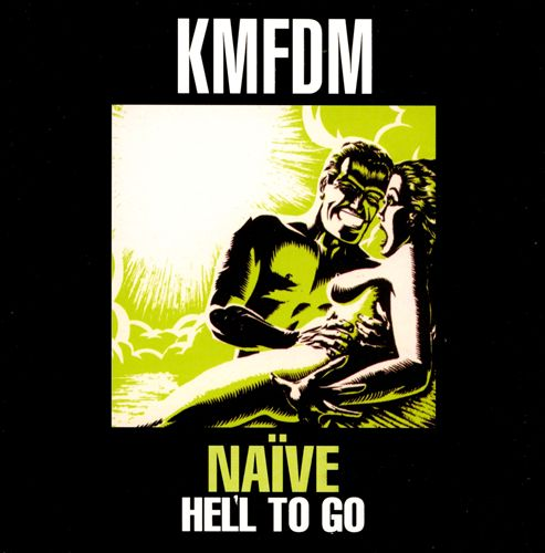Naïve/Hell to Go