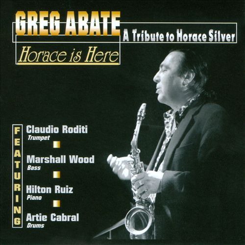 Horace Is Here: A Tribute to Horace Silver
