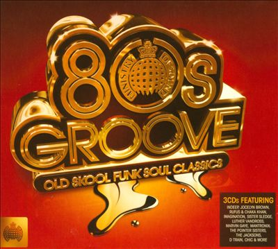 Ministry of Sound: 80s Groove -- Old Skool Funk Soul Classics