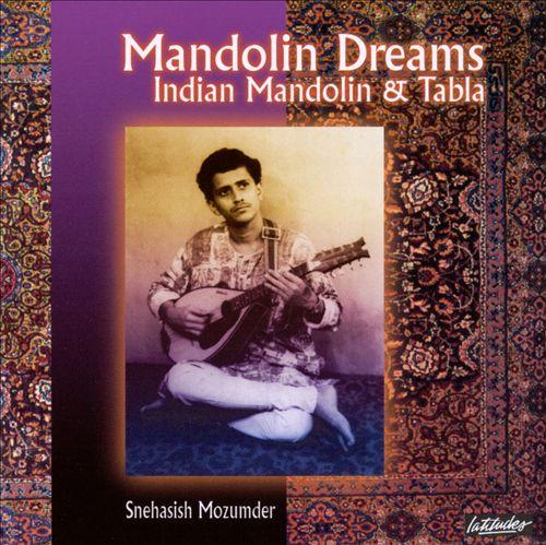 Mandolin Dreams: North Indian Mandolin & Tabla