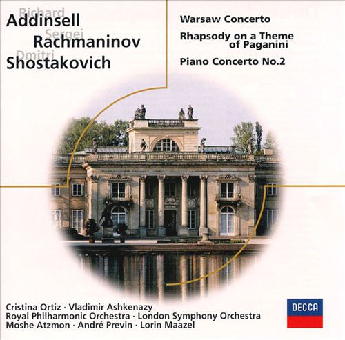 Addinsell: Warsaw Concerto; Rachmaninov: Rhapsody on a Theme of Paganini; Shostakovich: Piano Concerto No. 2