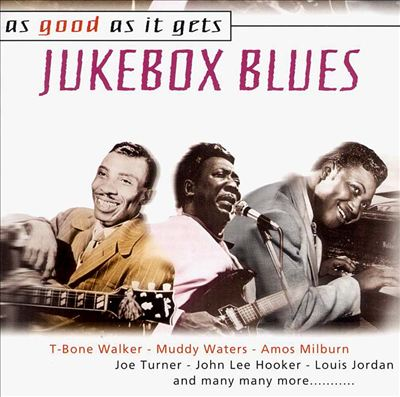 As Good As It Gets: Jukebox Blues