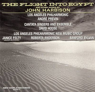 The Flight into Egypt and Other Works by John Harbison