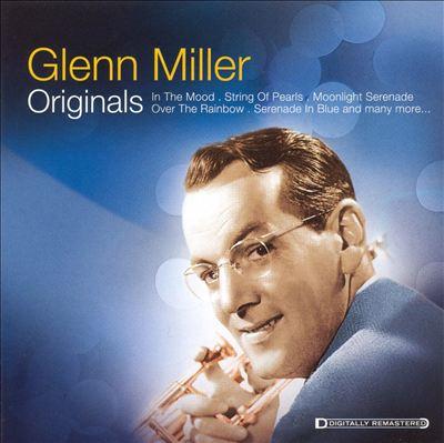 Originals: Glenn Miller