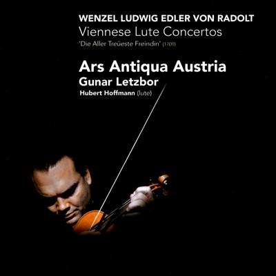 Wenzel Ludwig Edler von Radolt: Viennese Lute Concertos