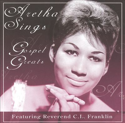 Aretha Sings Gospel Greats