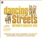 Dancing in the Streets: Motowns Greatest Hits