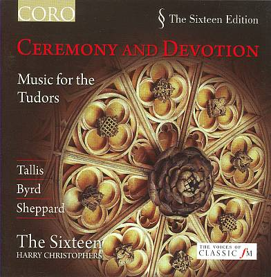 Ceremony and Devotion: Music for the Tudors