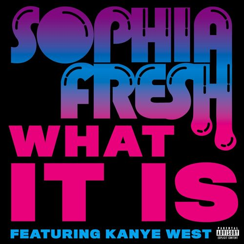 What It Is [Explicit]