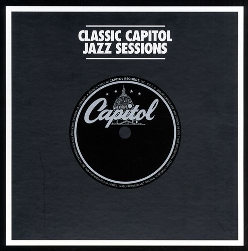 Classic Capitol Jazz Sessions