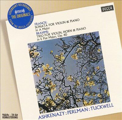 Franck: Violin Sonata; Brahms: Horn Trio