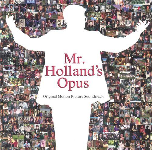 Mr. Holland's Opus [Original Motion Picture Soundtrack]
