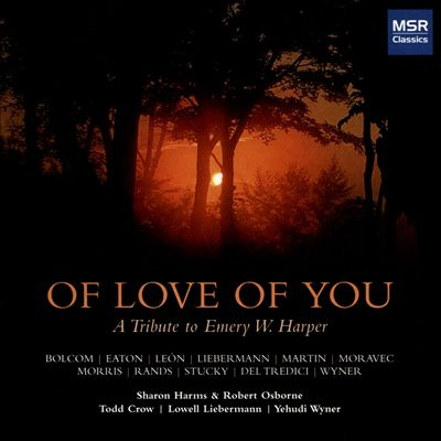 Of Love of You: A Tribute to Emery W. Harper
