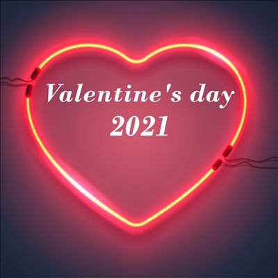 Valentine's Day 2021 [February 14, 2021]