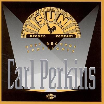 Orby Records Spotlights Carl Perkins