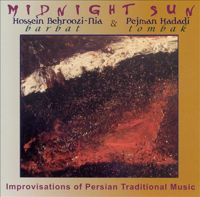 Midnight Sun: Improvisations of Persian Traditional Music