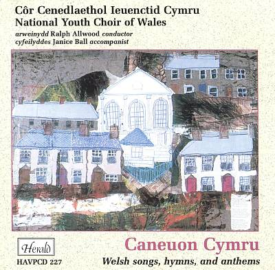 Caneuon Cymru: Welsh songs, hymns & anthems