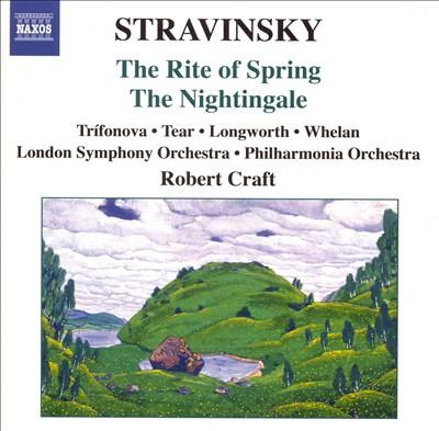 Stravinsky: The Rite of Spring: The Nightingale