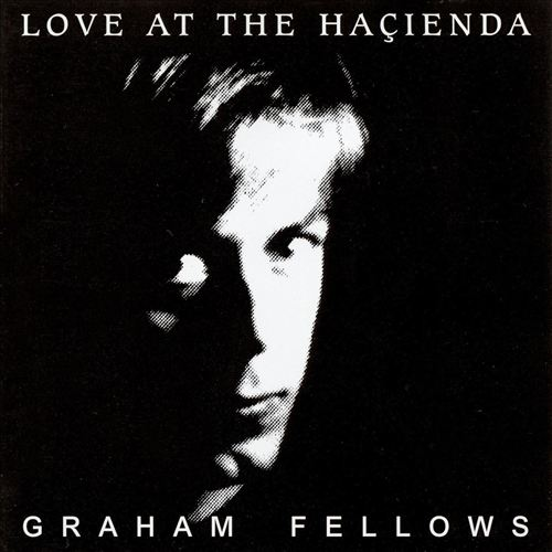 Love at the Hacienda [Reissue]