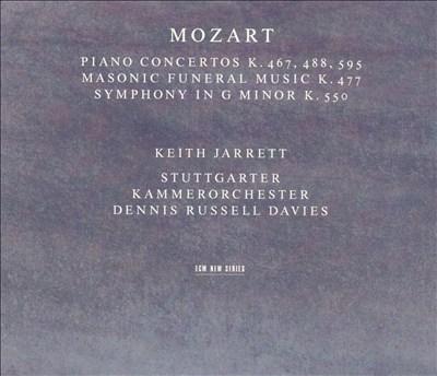 Mozart: Piano Concertos K. 467, 488 & 595; Masonic Funeral Music; Symphony in G minor K. 550