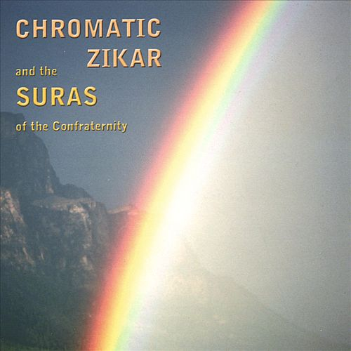 Chromatic Zikar and the Suras