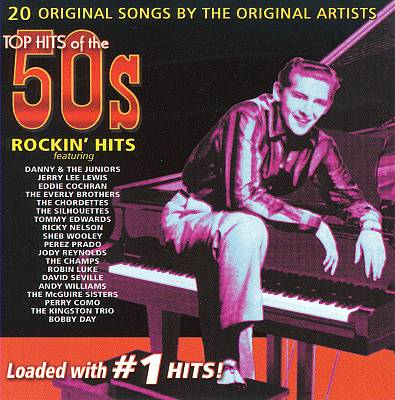 Top Hits of the 50s: Rockin' Hits