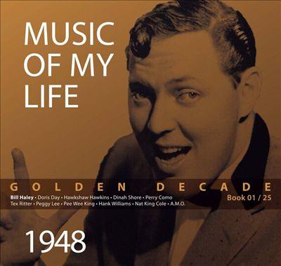 Music Of My Life Vol. 1 - Golden Decade 1948