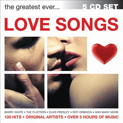 The Greatest Ever... Love Songs [Bellevue]