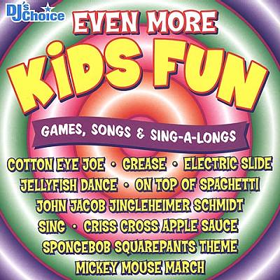 DJ's Choice: Even More Kids Fun