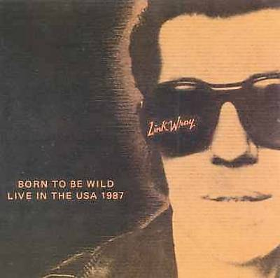 Born to Be Wild: Live in the U.S.A. 1987