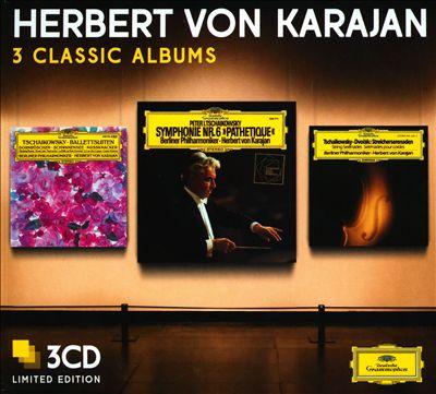 Herbert von Karajan: 3 Classic Albums - Tchaikovsky