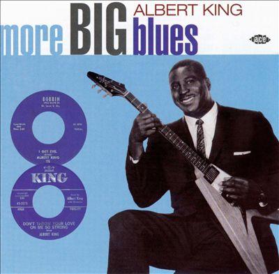 More Big Blues of Albert King