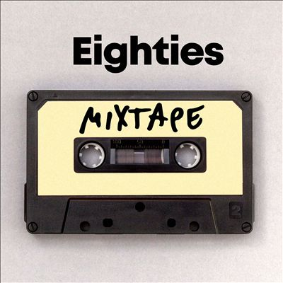 Eighties Mixtape