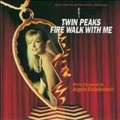Twin Peaks: Fire Walk with Me [Music from the Motion Picture Soundtrack]