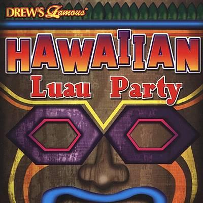 Drew's Famous Hawaiian Luau Party