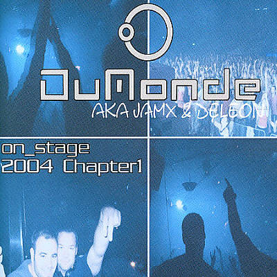 Dumonde Aka Jam X & De Leon: On Stage 2004