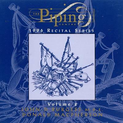 The Piping Centre: 1996 Recital Series, Vol. 2