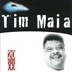 Millennium: Tim Maia