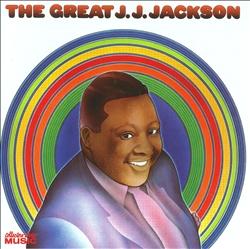 The Great J.J. Jackson