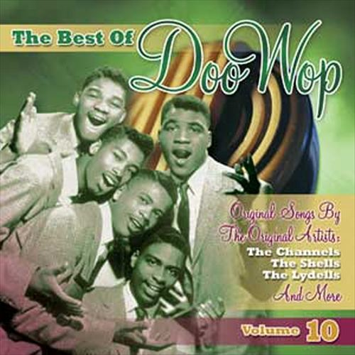 The Best of Doo Wop, Vol. 10