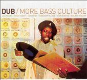 Dub: More Bass Culture