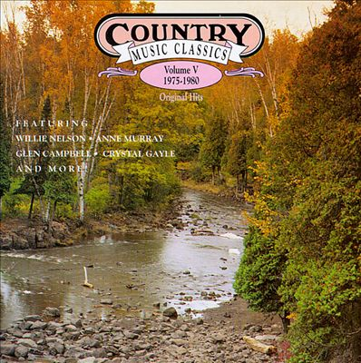 Country Music Classics, Vol. 5 (1975-80)