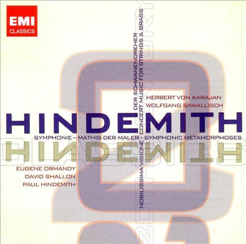 Hindemith: Symphonie; Mathis der Maler; Symphonic Metamorphoses; Der Schwanendreher; Novilissima Visone