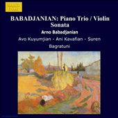 Arno Badadjanian: Piano Trio; Violin Sonata; Impromptu