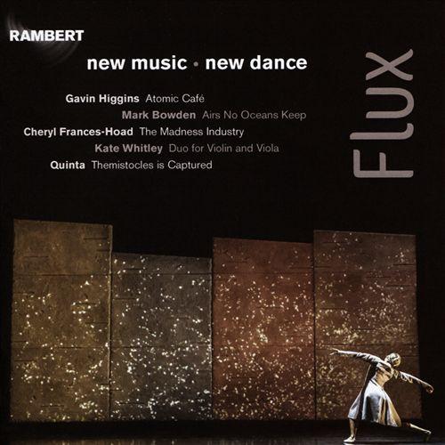 Flux: New Music - New Dance
