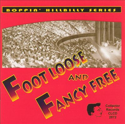 Foot Loose and Fancy Free