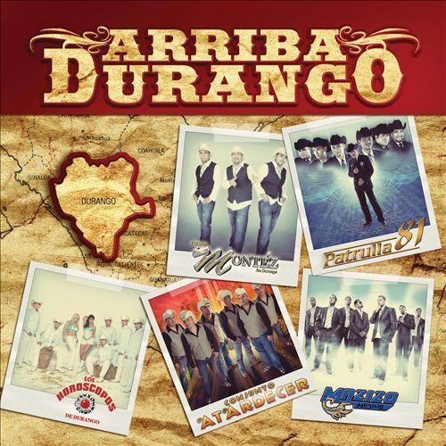 Arriba Durango [2010]