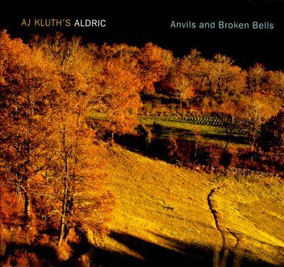 Anvils and Broken Bells